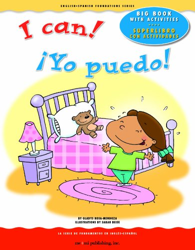 I Can! / Yo Puedo! (English and Spanish Foundations) por Gladys Rosa-Mendoza