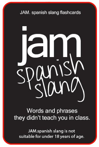 JAM.spanish slang flashcards por M Petit