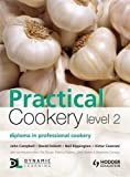 Practical Cookery Level 2: Diploma in Professional Cookery