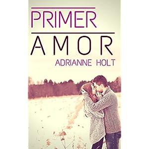 Primer Amor (Predestinados nº 1)