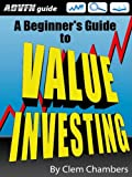 ADVFN Guide: A Beginner's Guide to Value Investing (English Edition)