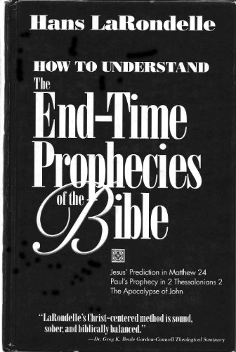 How to Understand the End-time Prophecies of the Bible