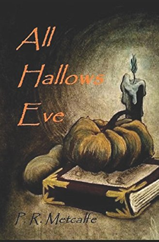 (All Hallows Eve)