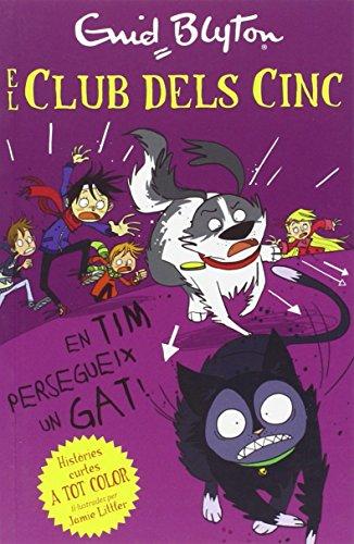 En Tim persegueix un gat (Historias Cortas de los Cinco) por Enid Blyton