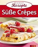 Süße Crêpes: Die beliebtesten Rezepte