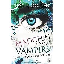 MÄDCHEN eines VAMPIRS: Ein Vampirroman