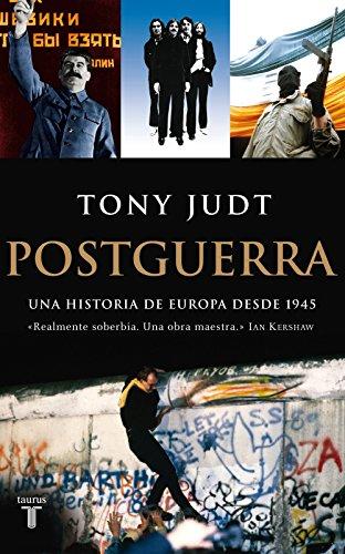 Descargar Libro Postguerra. Una historia de Europa desde 1945 de Tony Judt