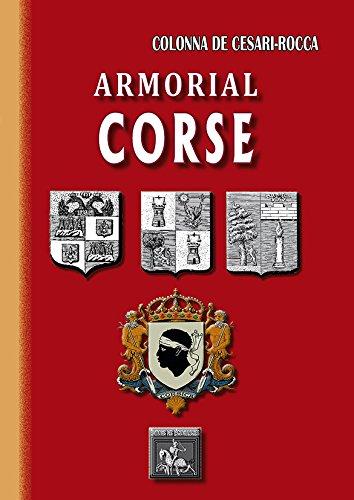 Armorial Corse par Pierre-Paul Raoul Colonna de Cesari-Rocca