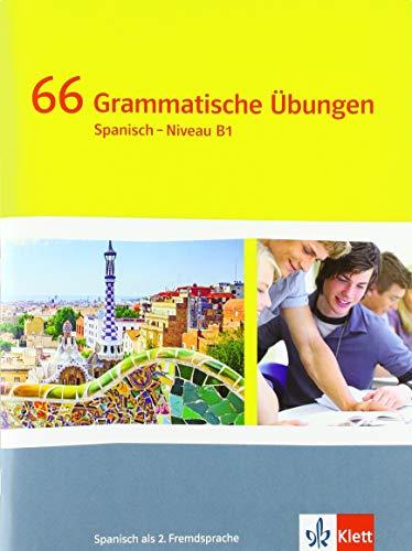 ¡Vamos! ¡Adelante! 4. 66 Grammatische Übungen 4. Lernjahr: 66 Grammatische Übungen 4. Lernjahr