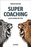 Supercoaching: Para cambiar de vida (CONECTA)
