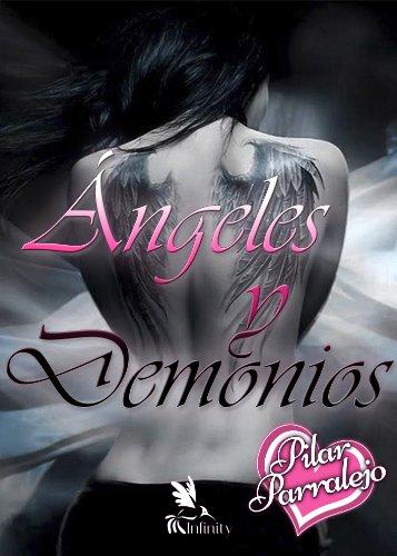 Ángeles y Demonios eBook: Parralejo, Pilar, Ediciones Infinity ...
