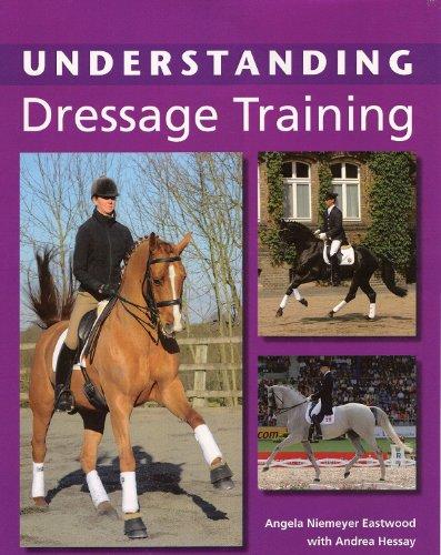 Understanding Dressage Training por Angela Niemeyer Eastwood