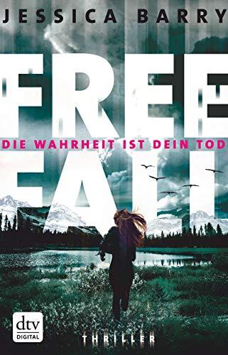 Freefall - Die Wahrheit ist dein Tod: Thriller