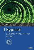Hypnose: Lehrbuch für Psychotherapeuten und Ärzte. Mit Online-Materialien