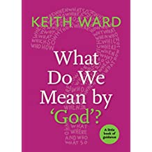 What Do We Mean by 'god'? (Little Book of Guidance)