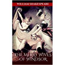 The Merry Wives of Windsor (Illustrated) (English Edition)