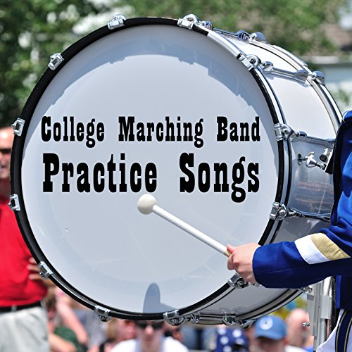 College Marching Band Practice Songs: Classic and Fun Songs to Help You Get Ready for Marching Band Tryouts Like, America the Beautiful, Thriller, Eye of the Tiger, Star Spangled Banner, Back in Black, Brown Eyed Girl, And More! Star Spangled Girl