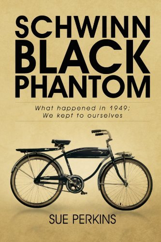 schwinn-black-phantom-what-happened-in-1949-we-kept-to-ourselves-by-sue-perkins-2012-03-28
