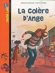 LA COLÈRE D'ANGE