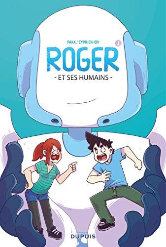 Roger et ses humains - Tome 1 par Cyprien