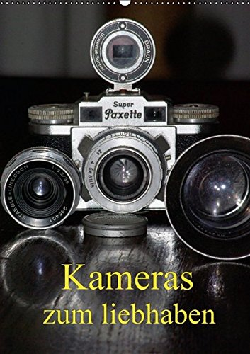 Kameras zum liebhaben (Wandkalender 2016 DIN A2 hoch): Klassische Fotoapparate der 20er bis 70er Jahre. (Monatskalender, 14 Seiten ) (CALVENDO Hobbys)