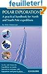 Polar Exploration: A Practical Handbo...