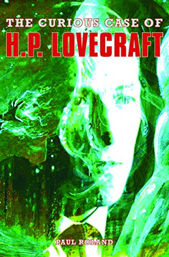The Curious Case of H. P. Lovecraft (Hp Roland)