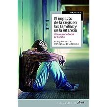 El impacto de la crisis en las familias y en la infancia: Observatorio social de España (Ciencias Sociales)