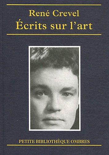 Ecrits sur l'art et le spectacle : Peinture / Sculpture / Photographie / Cinéma / Musique / Ballet / Théâtre / Chanson / Music-hall / Cirque