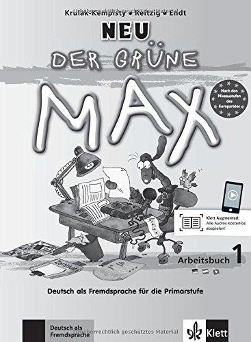 Der grüne Max 1 Neu - Arbeitsbuch 1 mit Audio-CD : Deutsch als Fremdsprache für die Primarstufe