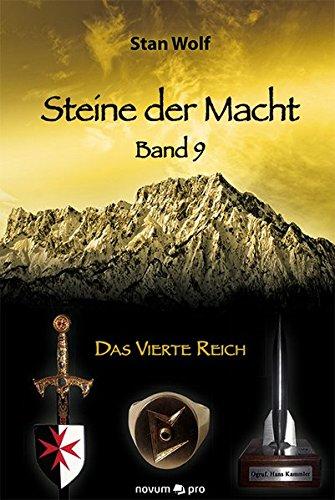 Steine der Macht – Band 9: Das Vierte Reich