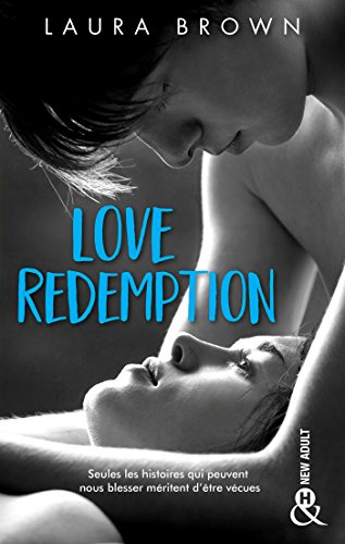 Love Redemption : Une romance New Adult inoubliable (&H) par [Brown, Laura]