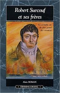 """Afficher """"Robert Surcouf et ses frères"""""""