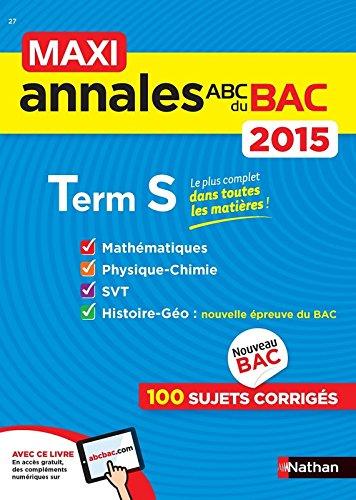 MAXI Annales ABC du BAC 2015 Term S