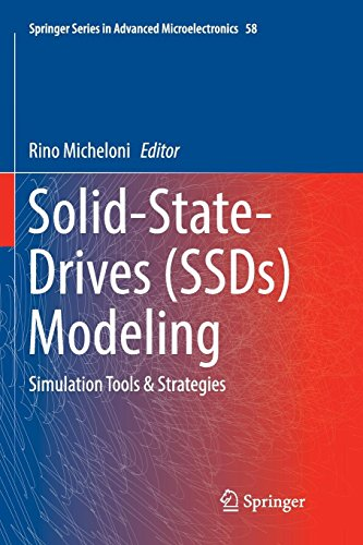 Solid-State-Drives (SSDs) Modeling: Simulation Tools & Strategies (Springer Series in Advanced Microelectronics, Band 58) Rino-serie