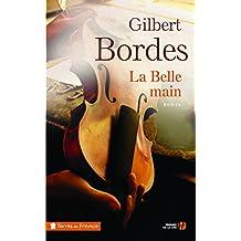 La belle main de Gilbert Bordes