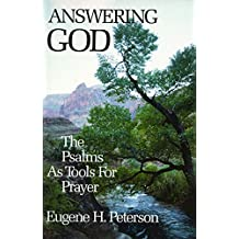 Answering God: Psalms as Tools for Prayer