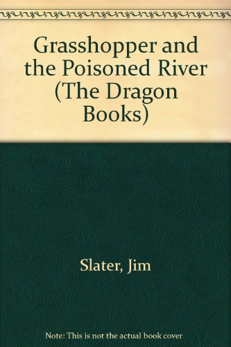 Grasshopper and the poisoned river