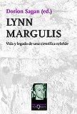 Lynn Margulis: Vida y legado de una científica rebelde (Metatemas)