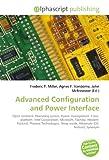 Advanced Configuration and Power Interface: Open standard, Operating system, Power management, Cross- platform, Intel Corporation, Microsoft, Toshiba, ... Sleep mode, Hibernate (OS feature), Synonym