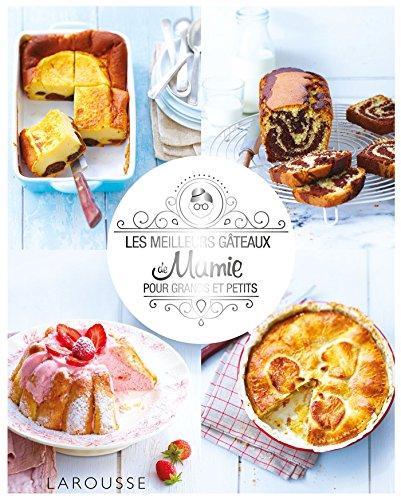 Les meilleurs gâteaux de mamie