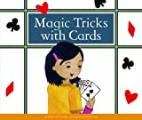 Magic Tricks with Cards (Make Your Own Fun)