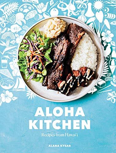 Aloha Kitchen: Recipes from Hawai'i: A Cookbook (English Edition)
