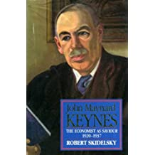 John Maynard Keynes: The Economist as Saviour 1920-1937, Vol. 2 (Keynesian studies)
