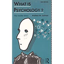 What is Psychology?: The Inside Story