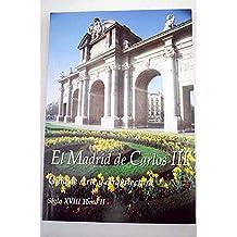 El Madrid de Carlos III: guía de arte y arquitectura