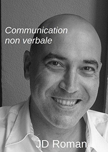 Communication non verbale par JD Roman