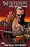Wolverine: Old Man Logan TPB (Wolverine (Marvel) (Quality Paper))