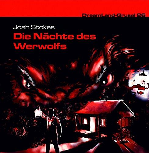 Dreamland Grusel (26) Die Nächte des Werwolfs - Dreamland Productions 2016
