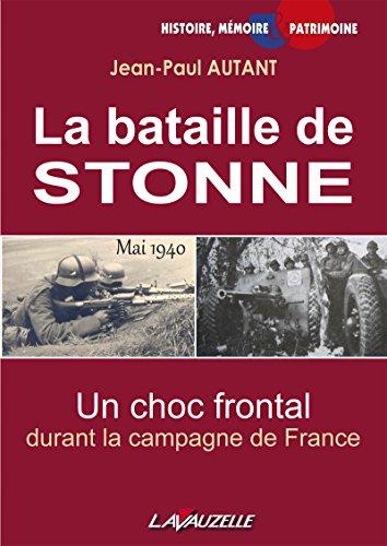 la-bataille-de-stonne-mai-1940-un-choc-frontal-durant-la-campagne-de-france